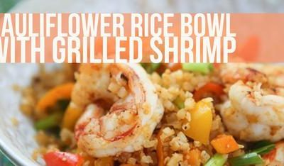 Cauliflower Rice Bowl with Grilled Shrimp