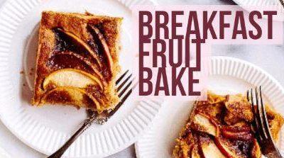 Breakfast Fruit Bake