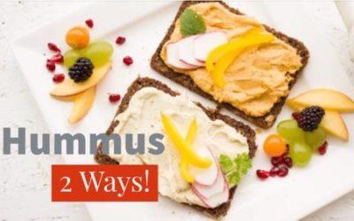 Hummus – 2 Ways